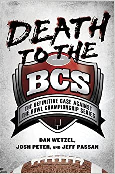 2017 Death to the BCS Playoffs
