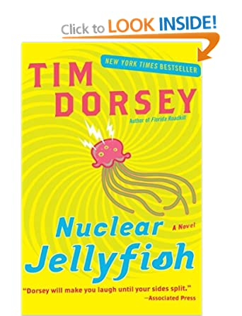 Nuclear Jellyfish (Serge Storm 11) - Tim Dorsey