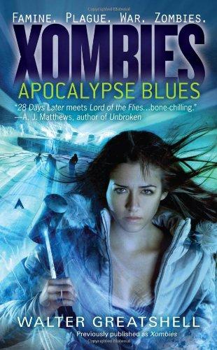 Xombies: Apocalypse Blues (Xombies, #1)