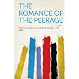 The Romance of the Peerage Volume 2