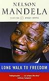 Long Walk to Freedom, vol. 2, 1962-1994 (v. 2) (034911630X) by Nelson Mandela