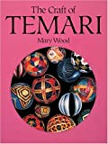 The Craft of Temari (0855326530) by Mary Wood