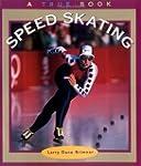 True Books: Speed Skating: Sports