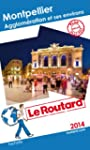 Le Routard Montpellier, agglom�ration...