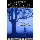 The Painter of Battles: A Novel ~ Arturo Perez-Reverte