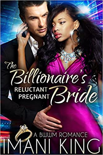 99¢ – The Billionaire's Reluctant Pregnant Bride
