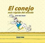 img - for CONEJO MAS RAPIDO DEL MUNDO, EL (Spanish Edition) book / textbook / text book