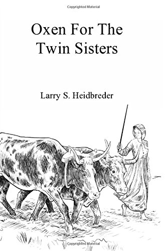 Oxen for the Twin Sisters