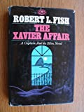 The Xavier Affair: A Jose Da Silva Novel