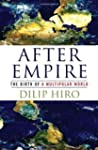 After Empire: The Birth of a Multipol...