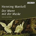Der Mann mit der Maske Hörbuch von Henning Mankell Gesprochen von: Axel Milberg