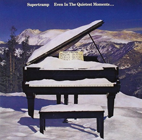 Supertramp - Even In The Quietest Moments. (Remastered) - Zortam Music