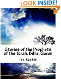 Stories of the Prophets of the Torah, Bible, Quran
