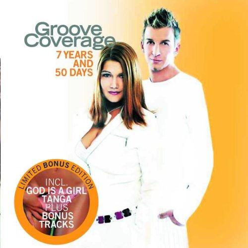 Groove Coverage - 7 Years & 50 Days - Zortam Music