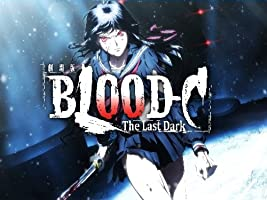 BLOOD-C: The Last Dark [HD]