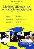 Olegario Llamazares García-Limas Modelos bilingües de contratos internacionales