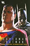 Superman/Batman: The Greatest Stories Ever Told, Vol. 1 (1401212271) by Hamilton, Edmond