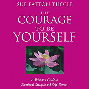 The Courage to Be Yourself Hörbuch