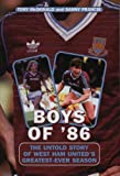 img - for Boys Of '86: The Untold Story of West Ham United's Greatest-Ever Season (Mainstream Sport) by McDonald, Tony, Francis, Danny (2005) Paperback book / textbook / text book