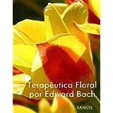 Terapêutica Floral por Edward Bach