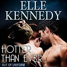 Hotter than Ever (       UNABRIDGED) by Elle Kennedy Narrated by Katie McAble