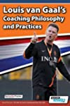 Louis Van Gaal's Coaching Philosophy...