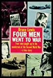 Four men went to war (0099588307) by LEWIS, Bruce
