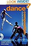 Dance Composition: A Practical Guide...