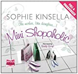 Sophie Kinsella Mini Shopaholic (Unabridged Audiobook)