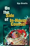 On the Side of In-House Counsel