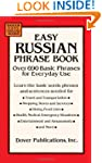 Easy Russian Phrase Book: Over 690 Ba...