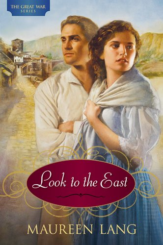 Look to the East (The Great War, #1)