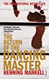 The Return of the Dancing Master (0099455463) by Mankell, Henning