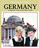 Germany: A Primary Source Culture Guide (Primary Sources of World Cultures)