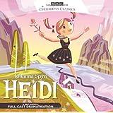 Heidi (BBC Children's Classics)by Johanna Spyri
