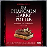 Das Phänomen Harry Potter. Das Hörbuch zum Buch