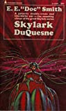 Skylark Duquesne (0515030503) by E. E. Smith