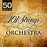 50 Best Of 101 Strings Orchestra