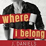 Where I Belong | J. Daniels