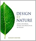 Design by Nature: Using Universal Forms and Principles in Design (Voices That Matter)