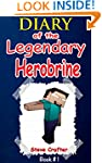 MINECRAFT: Diary Of The Legendary Her...