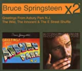 Bruce Springsteen Greetings from Asbury Park N.J.: the Wild, the Innocent and the E Street Shuffle