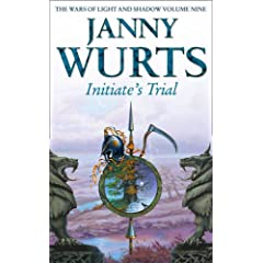 Initiate's Trial: First book of Sword of the Canon (The Wars of Light and Shadow, Book 9) by Janny Wurts