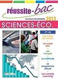 Réussite-Bac 2013 Sciences Economique et sociales Term ES : oblig et spec