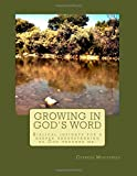Cypress Ministries Growing in God's Word: Biblical insights for a deeper understanding as God teaches me.: 2 (Growing with God)