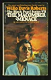 The Macomber menace (The Black pearl series ; 7) (0445044896) by Roberts, Willo Davis