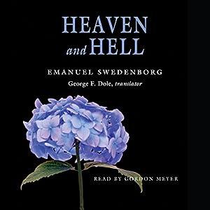 Heaven and Hell: The Portable New Century Edition Hörbuch von Emanuel Swedenborg Gesprochen von: Gordon Meyer