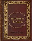 img - for Edith Wharton: The Custom of the Country book / textbook / text book