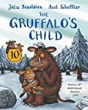 Julia Donaldson The Gruffalo's Child 10th Anniversary Edition