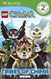 LEGO® Legends of Chima Tribes of Chima (DK Readers Level 2)